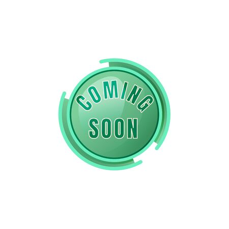 Coming soon green vector board sign illustration. Marketing announcement, promotional signboard design with typography. Round badge isolated object on white background. Advertising storefront sign