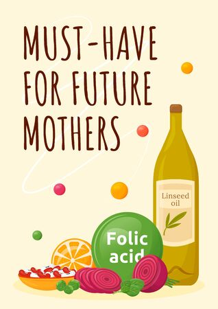 Must have for future mothers poster flat vector template. Healthy maternity foods with folic acid. Diet for pregnant. Brochure, booklet one page concept design. Women health flyer, leaflet Vectores