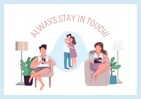Always stay in touch poster flat vector template. Remote connection with loved ones. Brochure, booklet one page concept design with cartoon characters. Online communication flyer, leaflet Ilustração