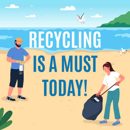 Environmental protection social media post mockup. Recycling is must phrase. Web banner design template. Beach cleanup booster, content layout with inscription. Poster, print ads and flat illustration