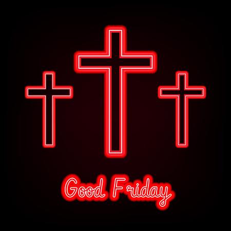 Good Friday. red neon Three crosses glowing on dark background  Vector illustration.