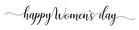 Women Day greeting card text calligraphy hand lettering for 8 March Woman holiday,illustration EPS10.