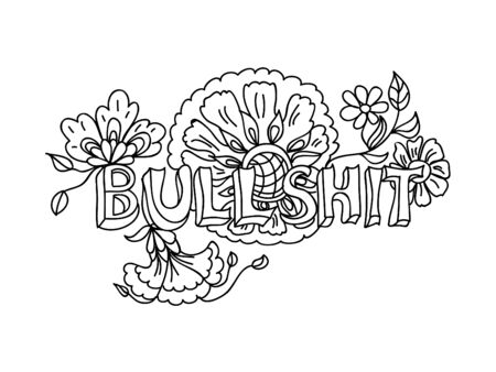 slang: Decorative Coloring poster bullshit  black on white Illustration