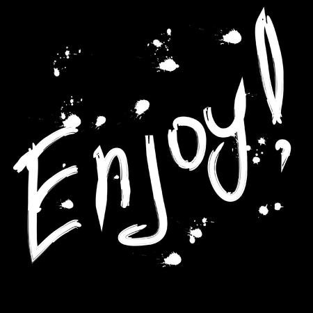 enjoy: Enjoy  Greeting card black and white isolated