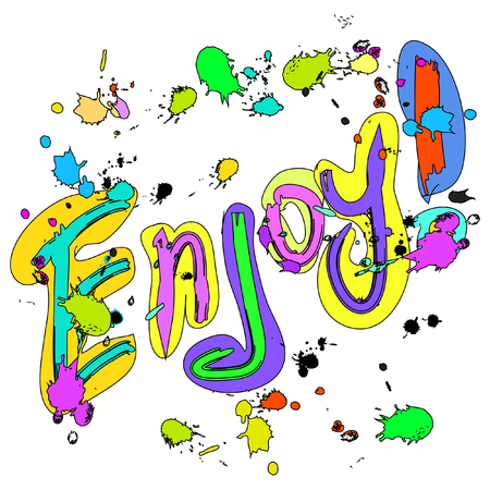 ink drops: Enjoy  Greeting card colorful with ink drops isolated