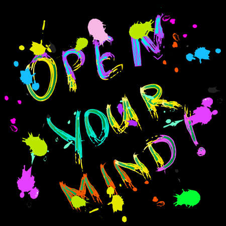 ink drops: Open your mind Greeting card colorful with ink drops