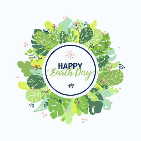 Earth day banner design template. Vivid colorful flat vector illustration with flower blossoms, plants, leaves. Floral wreath composition with Happy Earth day lettering isolated on white background. Ilustração