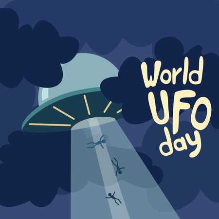 abduction: Poster for World UFO day with alien spaceship. Vector Illustration.