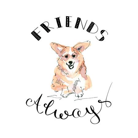 Illustration of Corgi dog with lettering friends always