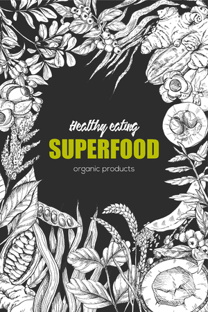 Superfood, realistic sketch frame design for vegan cafe or restaurant. Hand drawn vector illustration. Kelp, cacao, ginger, moringa, blueberry, goji, stevia, seeds, grain.