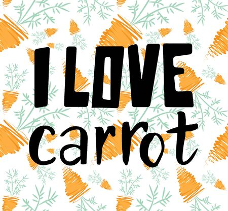 Funny illustration of carrots with text I love carrot vector illustration Banco de Imagens - 89581378
