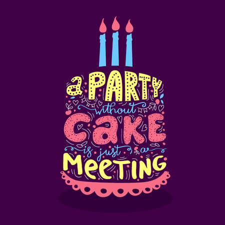 A party without a cake.