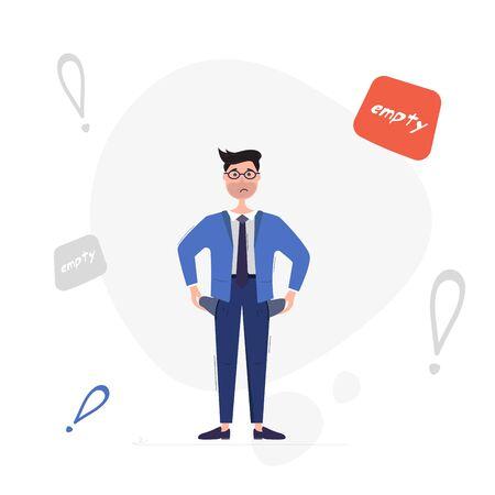 Businessman with empty pockets. Businessman has no money. Vector illustration on white background Ilustração