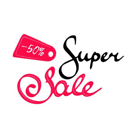 Inscription for shops Super Sale. Inspirational lettering isolated on white background Ilustracja