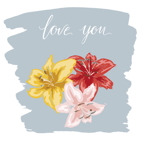 Three colorfull lily flowers hand drawn on blue stains brush. Lettering I LOVE YOU. Vector Illustration