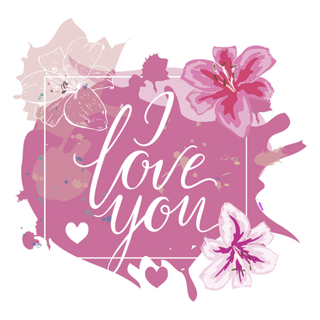 I love you hand drawn lettering with pink watercolor splash and lily flowers vector illustration. Çizim