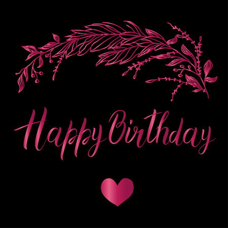 Vector greeting card. Composition with happy birthday inscription and broad branch in pink color on a black background Ilustrace