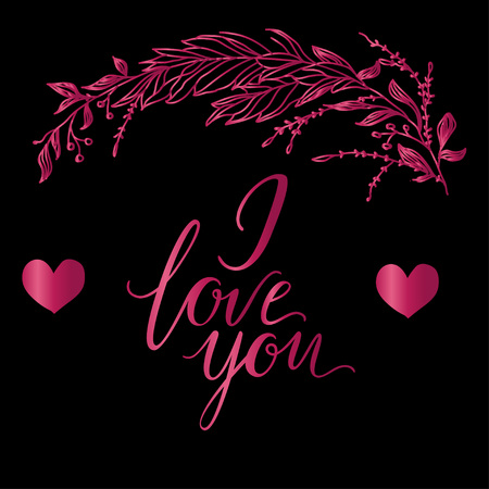 Vector greeting card. Composition with I LOVE YOU inscription and broad branch in pink color on a black background. Universal love postal Ilustração