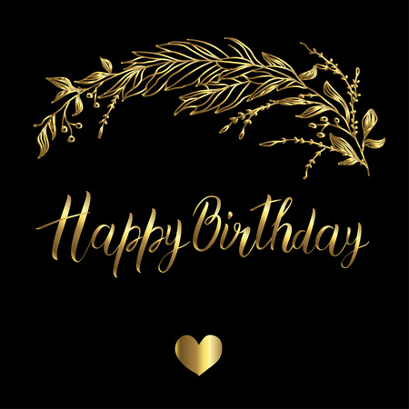 Vector greeting card. Composition with happy birthday inscription and broad branch in golden color on a black background Illustration