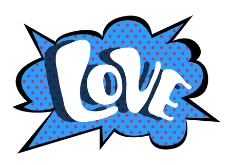 Bright blue vector speech bubble LOVE. Colorful emotional icon isolated on white background. Comic and cartoon style Illustration