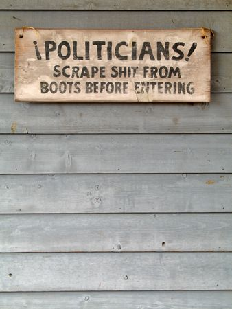 Political Statement on a Sign