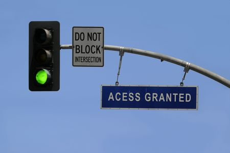 access granted: A traffic sign tells access granted.