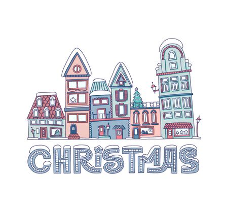 "Christmas vector lettering. Hand drawn holiday card with ""Christmas� lettering and decorated winter houses."