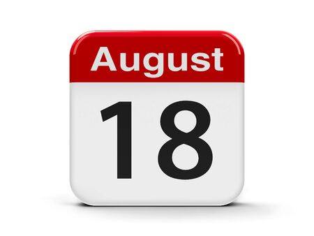 eighteenth: Calendar web button - The Eighteenth of August, three-dimensional rendering, 3D illustration Stock Photo