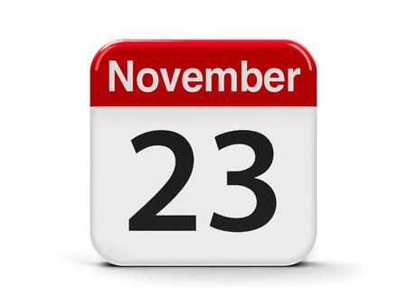 20 23 years: Calendar web button - The Twenty Third of November, three-dimensional rendering, 3D illustration