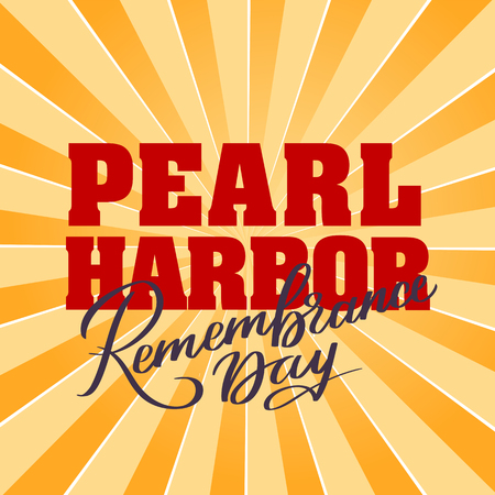 Pearl Harbor Remembrance day - hand-written text, words, typography, calligraphy, lettering. Red vector writing on light color, for title, headline, emblem, logo, banner, flyer, poster, greeting card.