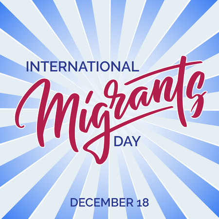 World Migrants day - hand-written text, typography, hand lettering, calligraphy. Hand writing of word Migrants , for holiday postcard, greeting card, flyer, banner, poster.
