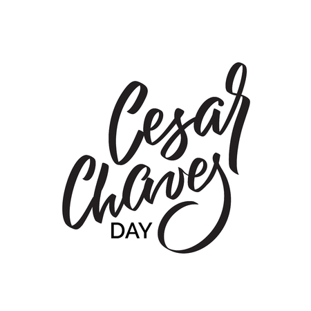 Cesar Chaves day, text design. Vector calligraphy. Typography poster. Hand writing and lettering for greeting cards, banner, poster