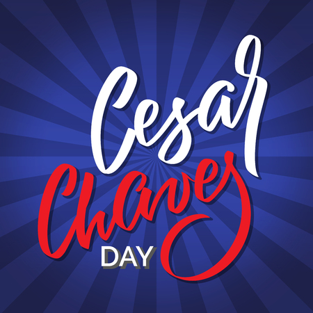 Cesar Chaves day - vector typography, calligraphy, lettering, hand-writing. Composition on dark background. For banner, label, tag, poster, wallpaper, flyer, invitation, cutout template.