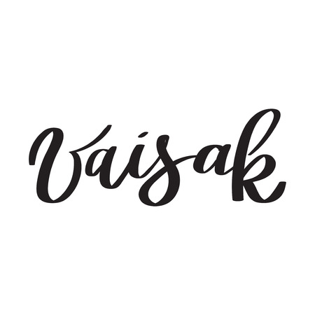 Vaisak brush calligraphy, typography, hand-lettering, hand-writing. For greeting cards, posters, templates for paper cutout, laser cutting, outline, black and white vector illustration.