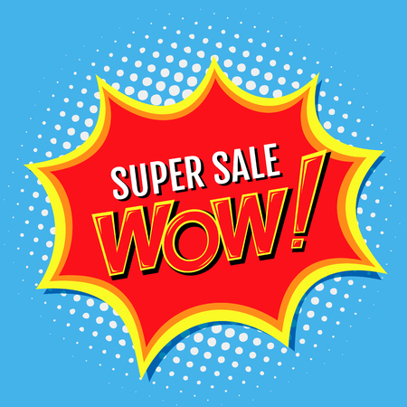 bomb price: Super sale a banner in style of comics with Wow!, inscription.