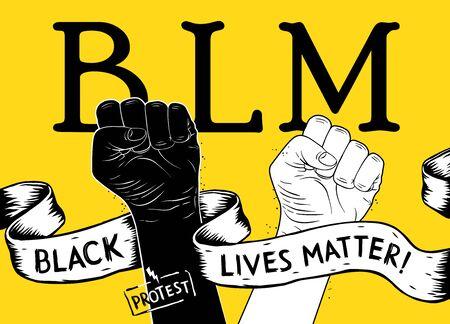 Affiche de protestation avec le texte BLM, les vies noires comptent et avec le poing levé. Idée de manifestation pour l'égalité raciale