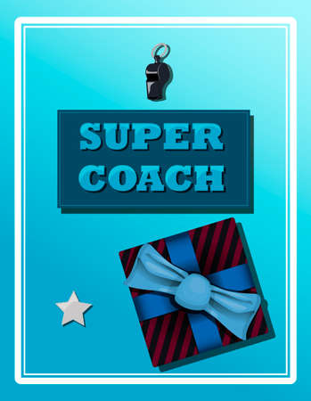 Top view of a background with sports equipment. Label super coach. Sports fan greeting card with whistle and present. Brutal bright illustration for a men s postcard, banner, website or ad. Vector illustration in flat style. Greeting card for a baseball, fitness, and other sports trainer.