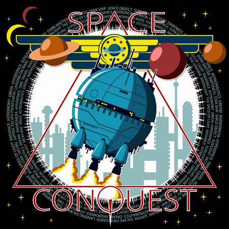 The spacecraft takes off against the background of the city. Emblem of conquering the cosmos. Background, text and planets are located on separate layers and can be easily disabled.