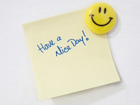 written text: Have a nice day Stock Photo
