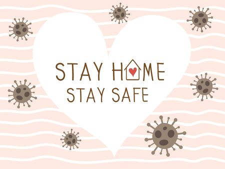 Stay home stay safe vector background with white heart and pink wallpaper. Coronavirus or covid 19 campaign for awareness and self quarantine for prevention disease pandemic. Social distancing concept