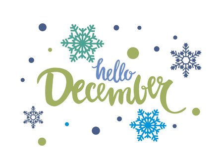 Hello December vector illustration card lettering calligraphy font