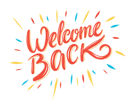 Welcome back hand drawing vector illustration. Banner, poster, gift card, postcard.