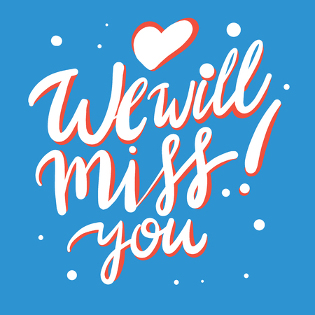 We will miss you. Vector lettering. Party, invitation card design. Stock Illustratie