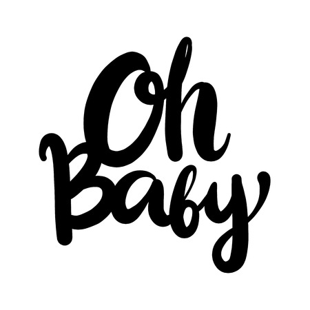 Oh, Baby. Hand drawn vector lettering isolated on white background. 向量圖像