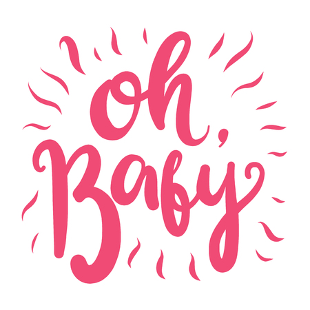 Oh, Baby. Hand drawn vector lettering isolated on white background. Ilustrace