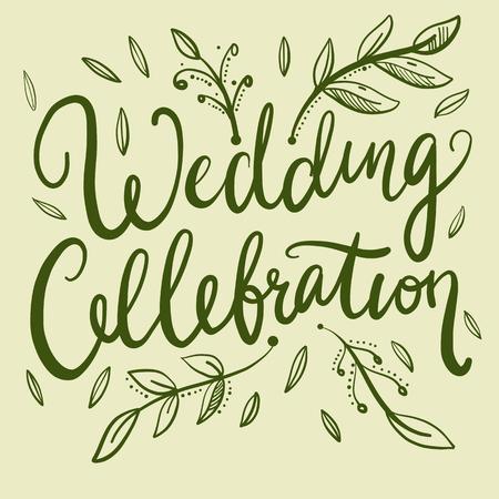 Wedding Celebration Hand Lettering Phrases. Illustration