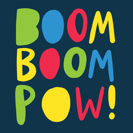 Boom Boom Pow hand drawn vector lettering on background. Illustration
