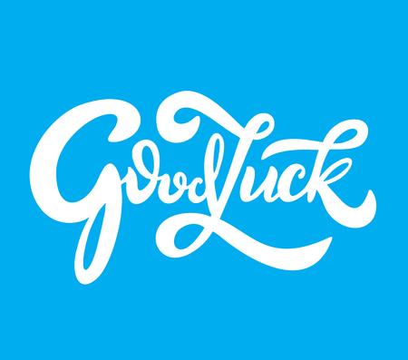 Hand sketched Good Luck T-shirt lettering typography. Drawn inspirational quotation, motivational quote. Fortune logotype, badge, poster, logo, tag. Banner on textured background. Vector illustration Illustration