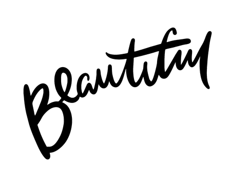 Beautiful handwritten inscription. Hand drawn lettering. Handwritten word Beautiful. Vector illustration.