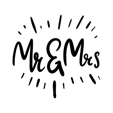 Mr and Mrs. Brush pen lettering. Wedding words. Bride and groom. Black ink isolated on white background. Illustration